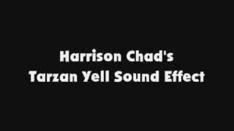 Harrison Chad's Tarzan Yell SFX