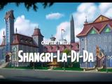 Shangri-La-Di-Da