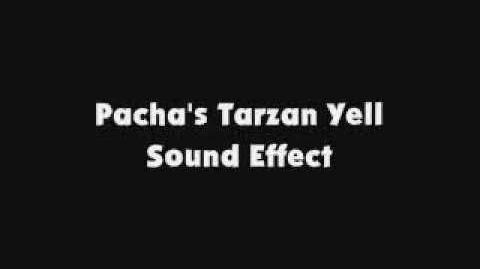 Pacha's Tarzan Yell SFX