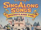 Disney Sing Along Songs: Disneyland Fun