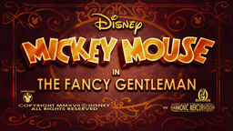 Mickey Mouse - The Fancy Gentleman title card