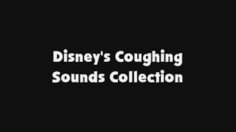 Disney's Coughing Sound Collection