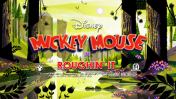 Mickey Mouse Roughin' It title ard