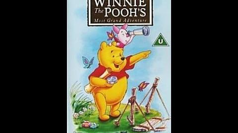 Digitized opening to Winnie the Pooh Most Grand Adventure (1997 VHS UK)