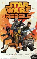 Star Wars Rebels - Cinestory