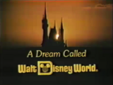 A Dream Called Walt Disney World