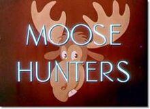 Moosehunters