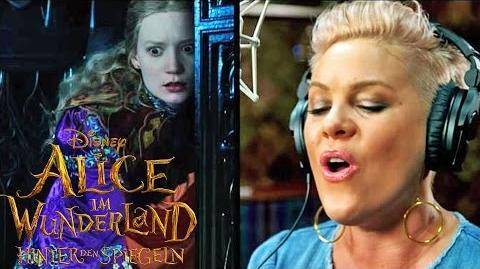 ALICE IM WUNDERLAND Hinter den Spiegeln - Soundtrack von P!nk - 2016 im Kino - Disney HD