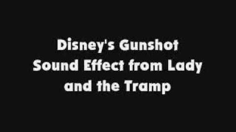 Disney's Gunshot SFX from Lady and the Tramp