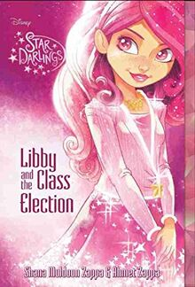 Disney's Star Darlings - Libby and the Class Election - Book Cover