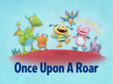 Once Upon a Roar
