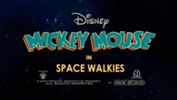Mickey Mouse Space Walkies Title Card