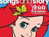 Songs & Story: Ariel's Christmas Under the Sea