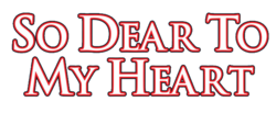 So Dear To My Heart logo