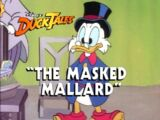 The Masked Mallard