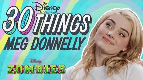 30 Things With Meg Donnelly ZOMBIES Disney Channel