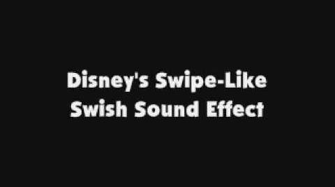 Disney's Swipe-Like Swish SFX