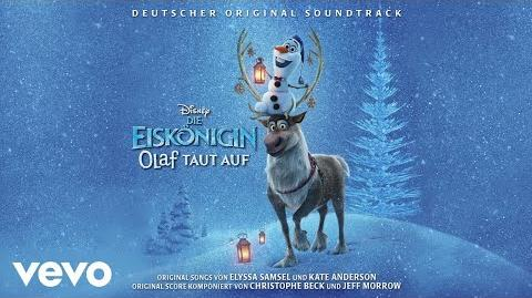 """Eine Zeit voller Freude (aus """"Die Eiskönigin Olaf taut auf"""" Audio Only)"""