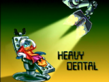 Heavy Dental