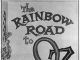 Rainbow Road to Oz