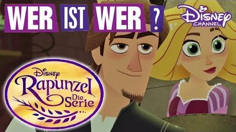 RAPUNZEL - DIE SERIE - Wer ist Wer? Disney Channel
