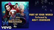 "Auli'i Cravalho - Part of Your World (From ""The Little Mermaid Live!"" Audio Only)"