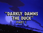 Darkly Dawns the Duck
