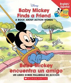 Baby-Mickey-Finds-a-Friend-Bebe-Mickey-Encuentra-Un-Amigo-9780439663632