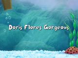 Doris Flores Gorgeous