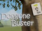 Doggone Buster