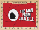 Man From the J.U.N.G.L.E.