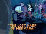 The Lost Harp of Mervana!
