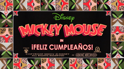 Mickey Mouse Feliz Cumpleanos Title card