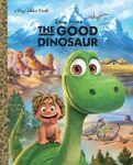 The Good Dinosar Big Golden Book