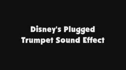 Disney's Plugged Trumpet SFX