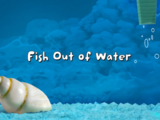 Fish Out of Water (Fish Hooks Episode)