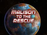 Malison to the Rescue