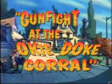 Gunfight at the Okie-Doke Corral
