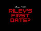O Primeiro Encontro da Riley?
