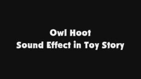 Owl Hoot SFX in Toy Story