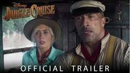 Official Trailer Disney's Jungle Cruise - In Theaters July 24, 2020!