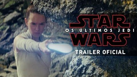 Trailer final - Star Wars Os Últimos Jedi - 14 de dezembro nos cinemas