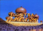 Egg-straProtection