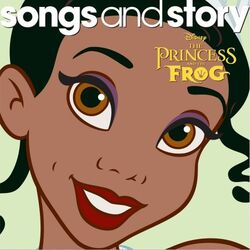 Songs and story the princess and the frog