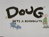 Doug Gets a Roommate