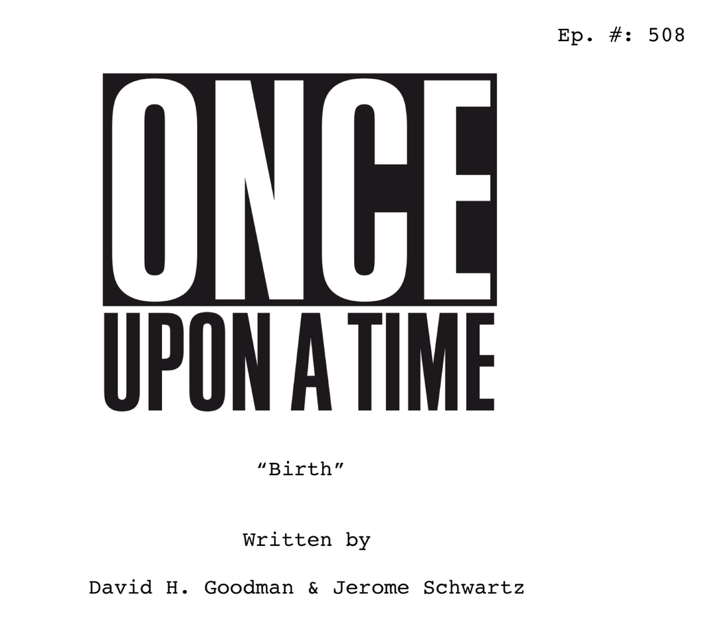 Image - Once Upon a Time - 5x08 - Birth - Script Cover.png | Disney ...