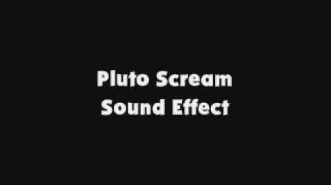 Pluto Scream SFX