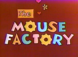 Mouse factory title