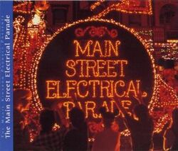 The Main Street Electrical Parade (1999 CD)