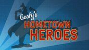 Goofy's hometown heroes